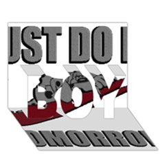 Just Do It Tomorrow Boy 3d Greeting Card (7x5) by Onesevenart