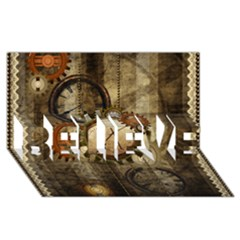 Wonderful Steampunk Design With Clocks And Gears Believe 3d Greeting Card (8x4) by FantasyWorld7