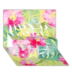 Tropical Dream Hibiscus Pattern Work Hard 3d Greeting Card (7x5) by DanaeStudio