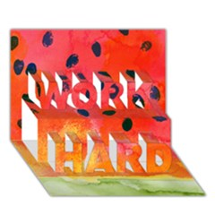 Abstract Watermelon Work Hard 3d Greeting Card (7x5) by DanaeStudio