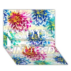 Colorful Dahlias YOU ARE INVITED 3D Greeting Card (7x5)