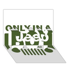 Only In A Jeep Logo Boy 3d Greeting Card (7x5) by Onesevenart