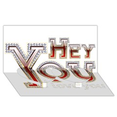 Hey You I Love You Twin Heart Bottom 3d Greeting Card (8x4) by Onesevenart