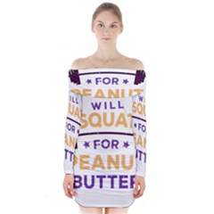 Will Squat For Peanut Butter Long Sleeve Off Shoulder Dress