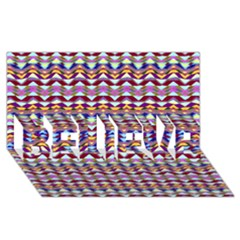 Ethnic Colorful Pattern Believe 3d Greeting Card (8x4) by dflcprints