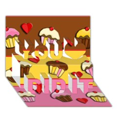 Love Cupcakes You Did It 3d Greeting Card (7x5) by Valentinaart