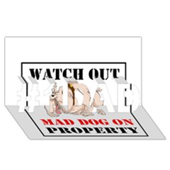 Watch Out Mad Dog On Property #1 Dad 3d Greeting Card (8x4)
