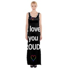 Proudly Love Maxi Thigh Split Dress by Valentinaart