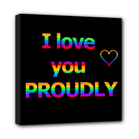 I Love You Proudly Mini Canvas 8  X 8  by Valentinaart