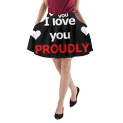 I Love You Proudly A Line Pocket Skirt by Valentinaart