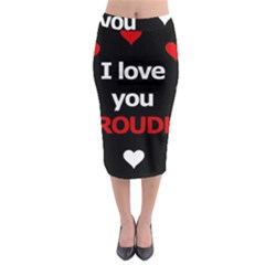 I Love You Proudly Midi Pencil Skirt by Valentinaart