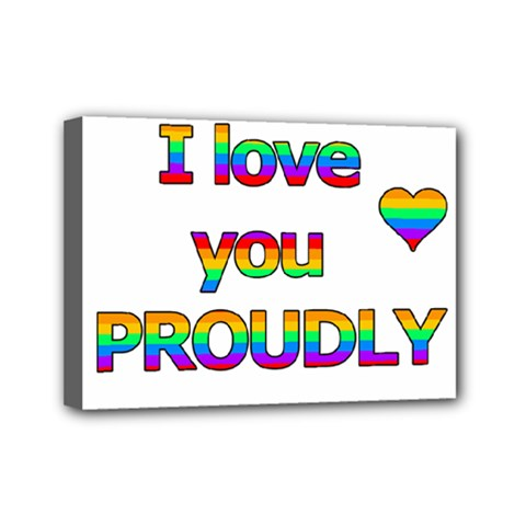I Love You Proudly 2 Mini Canvas 7  X 5  by Valentinaart