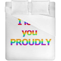 Proudly Love Duvet Cover (california King Size) by Valentinaart