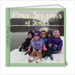 Four Seasons! - 6x6 Photo Book (20 pages)
