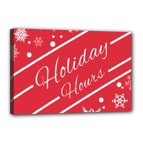 Winter Holiday Hours Canvas 18  X 12  by Amaryn4rt