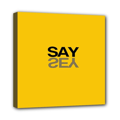 Say Yes Mini Canvas 8  X 8  by Jojostore