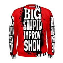 Big Stupid Profile Men s Sweatshirt