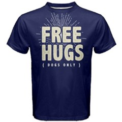 Free Hugs Dogs Only    Men s Cotton Tee