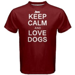 Keep Calm And Love Dogs   Men s Cotton Tee by FunnySaying