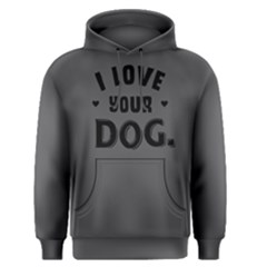 I love your dog ?- Men s Pullover Hoodie by FunnySaying