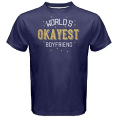 World s Okayest Boyfriend   Men s Cotton Tee by FunnySaying