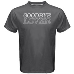 Goodbye lover -  Men s Cotton Tee by FunnySaying
