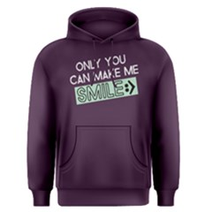 Only You Can Make Me Smile   Men s Pullover Hoodie by FunnySaying
