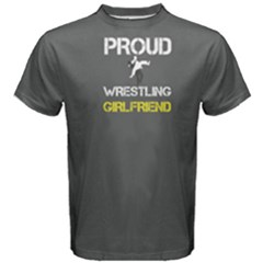 Grey proud wrestling girlfriend Men s Cotton Tee by FunnySaying