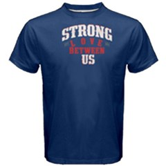Blue Strong Love Between Us  Men s Cotton Tee by FunnySaying