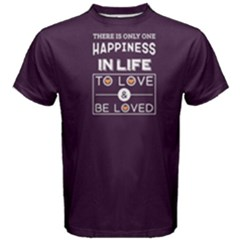Purple Happiness Is To Love And Be Loved Men s Cotton Tee by FunnySaying