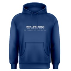 Blue No Time For Girlfriends Men s Pullover Hoodie by FunnySaying