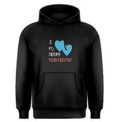 Black I Love My Crazy Girlfriend Men s Pullover Hoodie by FunnySaying