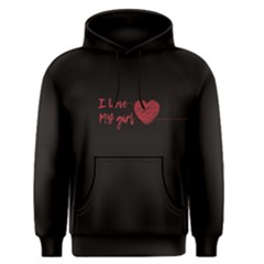 Black I love my girl  Men s Pullover Hoodie by FunnySaying