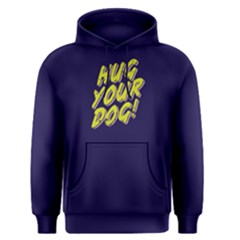 Hug Your Dog   Men s Pullover Hoodie by FunnySaying