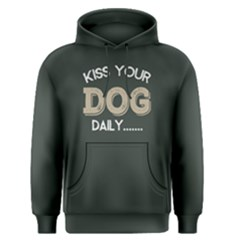 Kiss Your Dog Daily   Men s Pullover Hoodie by FunnySaying