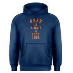 Blue Beer Is Always A Good Idea Men s Pullover Hoodie