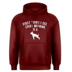 First thing I see every moring is - Men s Pullover Hoodie by FunnySaying