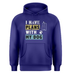 I have plans with my dog - Men s Pullover Hoodie by Project01