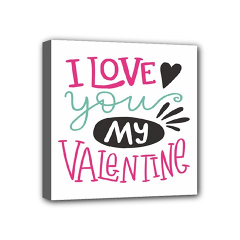 I Love You My Valentine (white) Our Two Hearts Pattern (white) Mini Canvas 4  X 4  by FashionFling