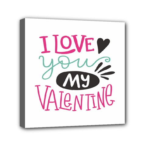 I Love You My Valentine (white) Our Two Hearts Pattern (white) Mini Canvas 6  X 6  by FashionFling