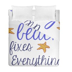 The Beach Fixes Everything Duvet Cover Double Side (full/ Double Size) by OneStopGiftShop
