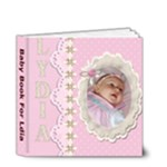 Baby Book For Lydia - 4x4 Deluxe Photo Book (20 pages)