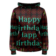 Happy Birthday! Women s Pullover Hoodie
