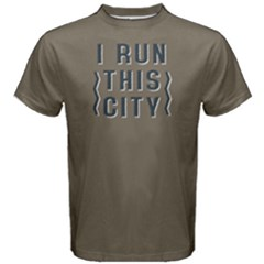 I Run This City   Men s Cotton Tee by FunnySaying
