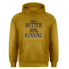 Life Is Better When You re Running   Men s Pullover Hoodie by FunnySaying