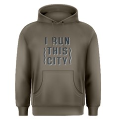 I run this city - Men s Pullover Hoodie by FunnySaying