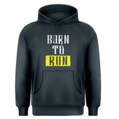 Born To Run   Men s Pullover Hoodie by FunnySaying