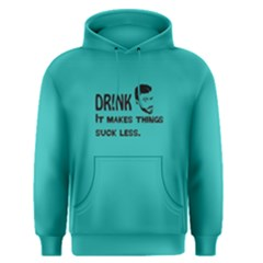 Green Drink Makes Things Suck Less  Men s Pullover Hoodie