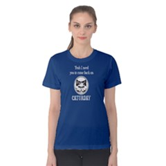 Blue Come Back On Caturday Women s Cotton Tee