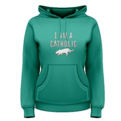 Green i am a catholic Women s Pullover Hoodie by Project01